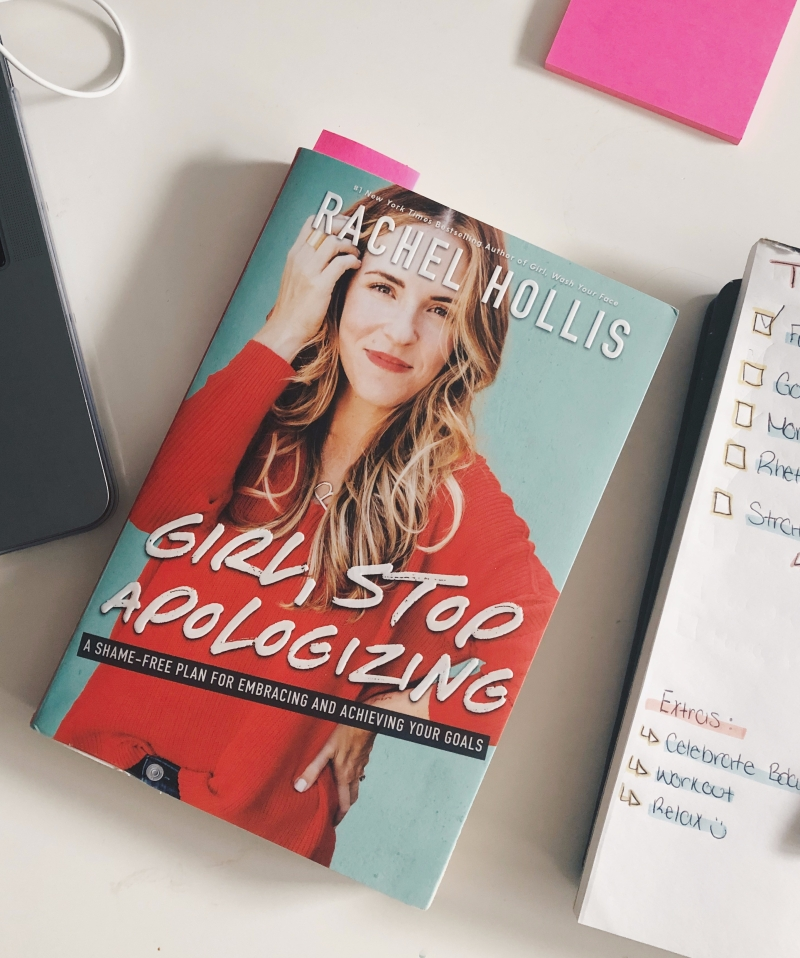 Girl, Stop Apologizing by Rachel Hollis Book